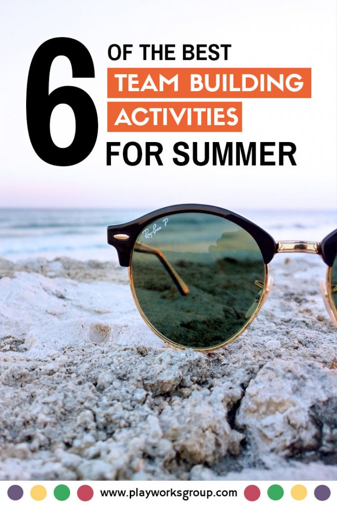 Team Building Activities for Summer: The Top 6 Options For Your Team