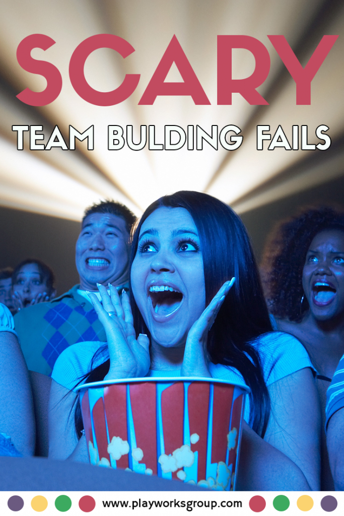 Scary Stories of (near) Team Building Fails