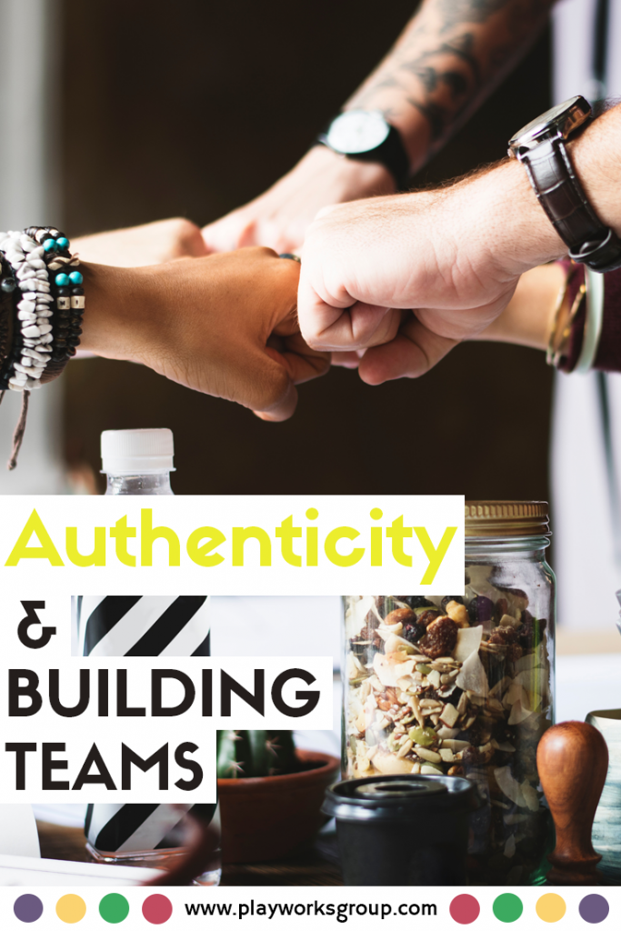 Authenticity on Your Team